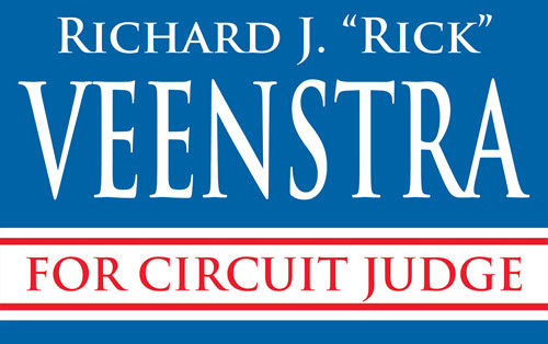 Rick Veenstra for Circuit Judge